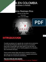 ANDRES RESTREPO Presentacion Foro Textil Peru Junio 2008