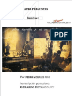 CUATRO PREGUNTAS. Bambuco, Pedro Morales Pino. Transcripción para piano Gerardo Betancourt.