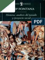 Josep Fontana - Historia, Análisis El Pasado y Proyecto Social