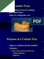 03. Custom Trays