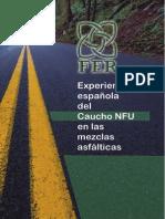 Manual Experiencia Española Del Caucho de NFU en Las Mezclas Asfálticas