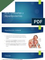 HTA, Diabetes y Hiperlipidemia