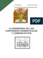 Enseñanaza de Los Contenidos Gramaticales y Comunicativos
