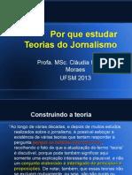 Por Que Estudar Teorias Do Jornalismo