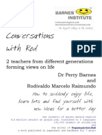Conversations With Rod @ 2 Teachers From Different Generations Forming Views on Life