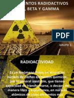 DECAIMIENTOS RADIOACTIVOS ALFA, BETA Y GAMMA.pptx