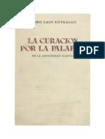 0009 ENTRALGO La Curación Por La Palabra en La Antigüedad Clásica