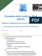 20140420 Formation ActixAnalyzer3G Queries YoussefLouahdi V1.4