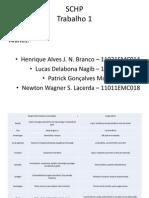 Trabalho 1 SCHP - Henrique Alves Branco_ Lucas Delabona _ Newton Lacerda _ Patrick Gonçalves