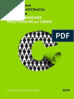 LA REFORMA DE LA DEMOCRACIA ESPAÑOLA. LAS DIMENSIONES POLÍTICAS DE LA CRISIS