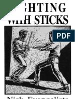Fighting With Sticks-Nick Evangelista