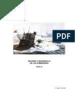 Historia y Desarrollo de Los Submarinos. Parte 2