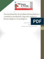Desenvolvimento de Produtos Farmacêuticos e Cosméticos Medicinais