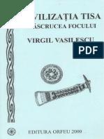 Civilizatia Tisa - Virgil Vasilescu