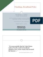 """Broadband Rankings, Broadband Policy"" Phoenix Center 02/04/09"