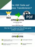Wie Sie WiX auf WordPress Transferieren Mit CMS2CMS