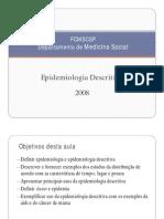 Epidemiologia Descritiva SMS 2008