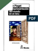 Piaget. La Representación Del Mundo en El Niño