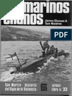 Historia Del Siglo de La Violencia, Armas - Submarinos Enanos - James Gleason