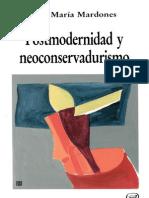 Postmodernidad y Neoconservadurismo - Jose Maria Mardones