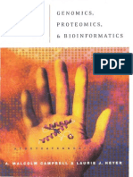 Discovering Genomics, Proteomics, And Bioinformatics a Malcolm Campbell Laurie J Heyer 2003