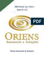 Aulas 01 e 02 - DBA Oracle 11g Parte 1 - Material de Apoio