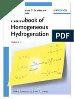 The Handbook of Homogeneous Hydrogenation 3527311610