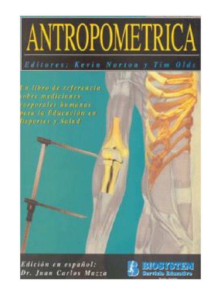 Antropométrica - Norton y Olds (1996)
