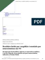 Fantástico - Brasileiro Ferido Por Vergalhão é Estudado Por Neurocientistas Em NY