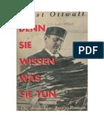 Ernst Ottwalt Denn Sie Wissen Was Sie Tun