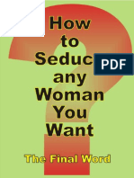 The Final Word - How to Seduce Any Woman You Want