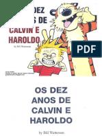 Os Dez Anos de Calvin e Haroldo - Volume 1