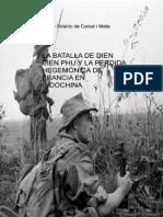 La Batalla de Dien Bien Phu y La Perdida Hegemonica de Francia en Indochina