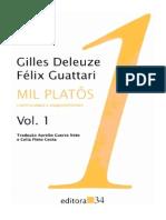 """05.Gilles+Deleuze+F'lix+Guattari+-+Mil+Plat""""s-+Capitalismo+e+equizofrenia+vol+1"""