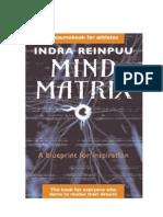 Mind Matrix, Indra Reinpuu (Excerpt)