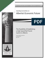 The Feasibility of Establishing a High-Speed Rail Transit System in Alberta