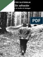 Peter Sloterdijk - Sin Salvación Tras Las Huellas de Heidegger