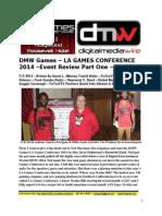 DMW Games LA Games Conference 2014 - Event Review Part One - David L. $Money Train$ Watts - FuTurXTV - 5-5-2014
