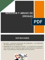 Adicción y Abuso de Drogas