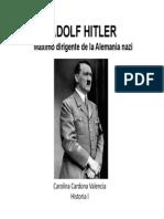 Unidad 9 Adolf Hitler -Carolina Cardona