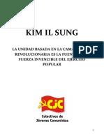 La Unidad Basada en La Camaradería Revolucionaria Es La Fuente de La Fuerza Invencible Del Ejército Popular Kim Il Sung 1973
