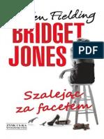 Bridget Jones - Szalejąc Za Facetem - Helen Fielding