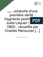 La Recherche d'Une Première Vérité Fragments Posthumes Jules Lequier (1814-1862)