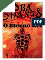 Obá Shango o Eterno Rei - Felipe Caprini