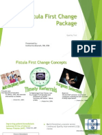 Fistula First Change Package