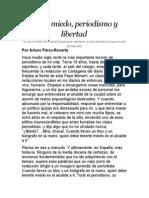 Sobre Miedo, Periodismo y Libertad. Por Arturo Pérez-Reverte