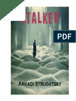 Arkadi Strugatsky - Stalker
