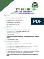 Brasil 2014 - 03 Partidos - Tiemponor