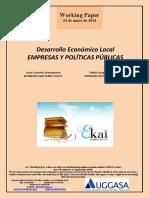 Desarrollo Económico Local. EMPRESAS Y POLITICAS PUBLICAS (Es) Local Economic Development. BUSINESSES AND PUBLIC POLICY (Es) Tokiko Garapen Ekonomikoa. ENPRESAK ETA POLITIKA PUBLIKOAK (Es)