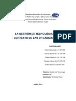 La Gestión de Tecnológia en El Contexto de Las Organizaciones
